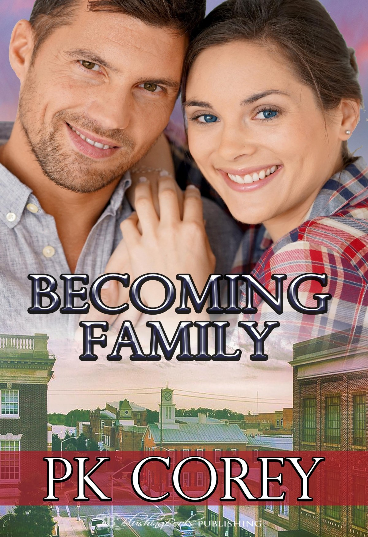 Becoming Family by PK Corey.