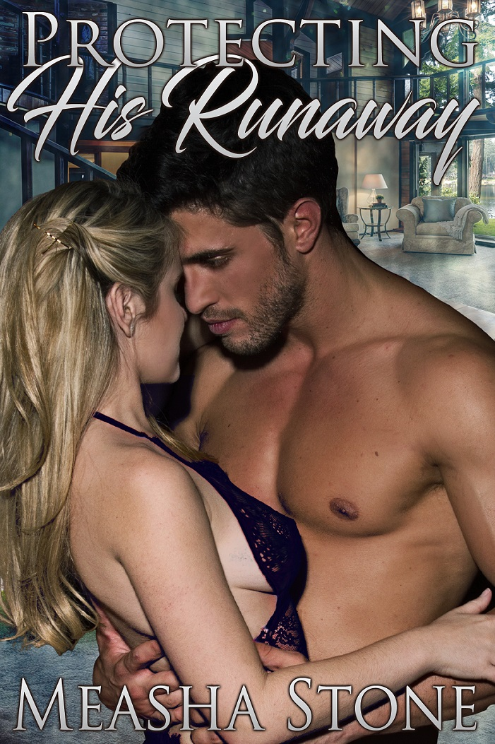 Protecting His Runaway    (Owned & Protected book2.)