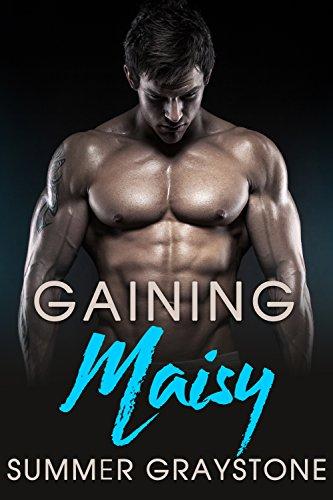 Gaining Maisy by SummerGraystone