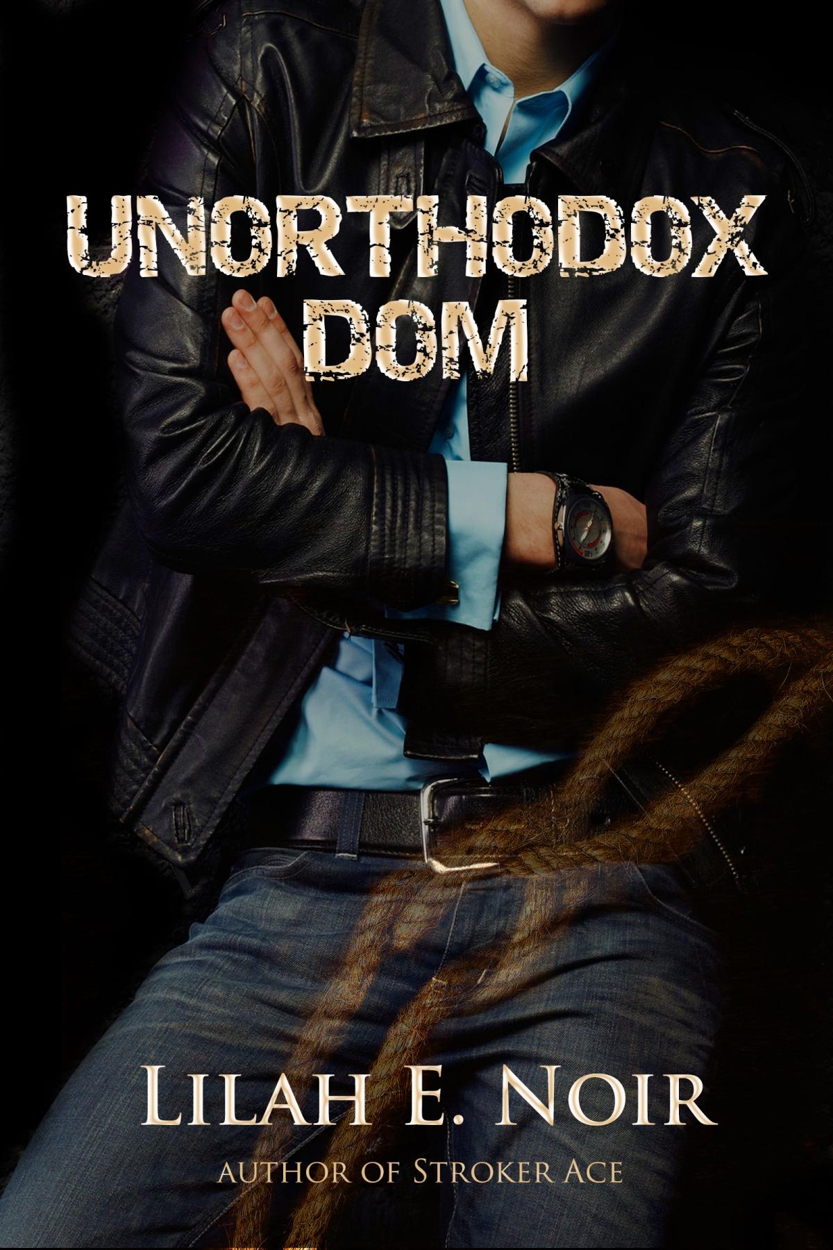 Unorthodox Dom by Lilah ENoir