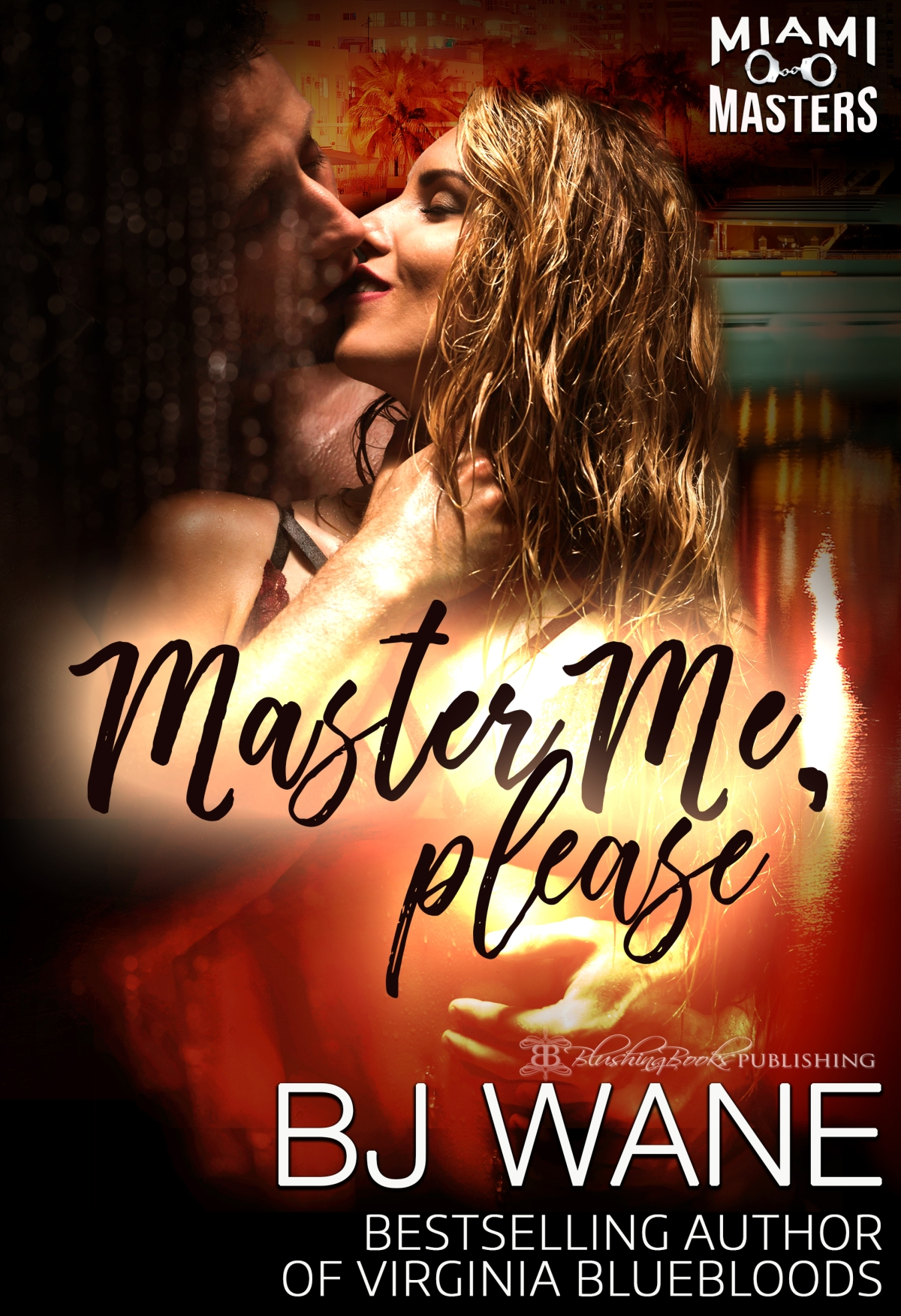 Master Me, Please by BJ Wane