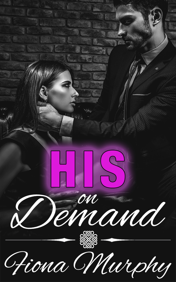 His On Demand by Fiona Murphy
