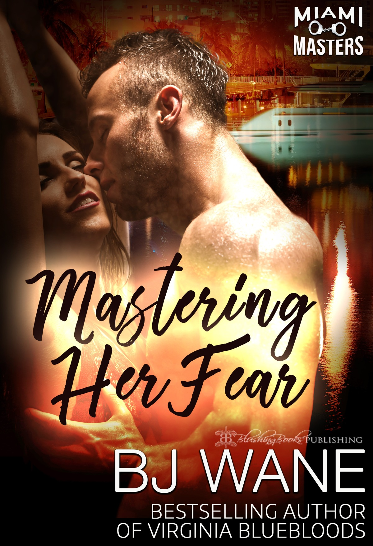 Mastering Her Fear by BJ Wane
