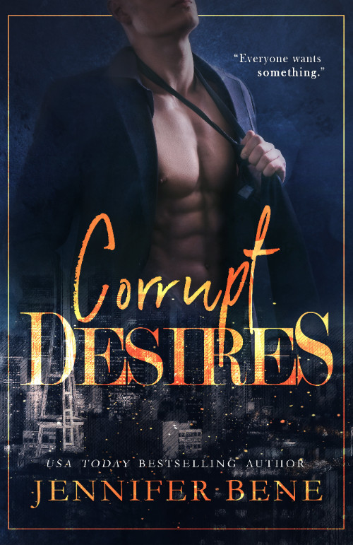 Release Day! Corrupt Desires by Jennifer Bene