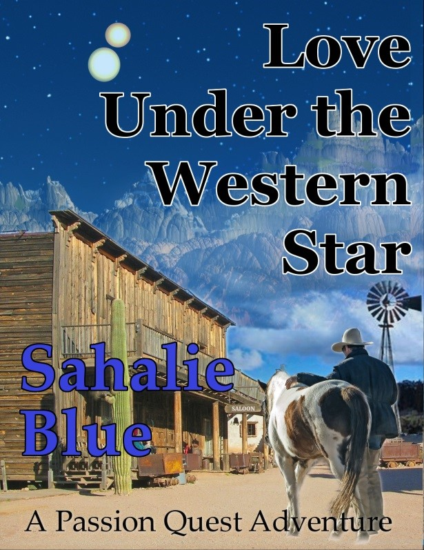 Love Under The Western Star by Sahalie Blue