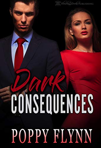Dark Consequences by Poppy Flynn