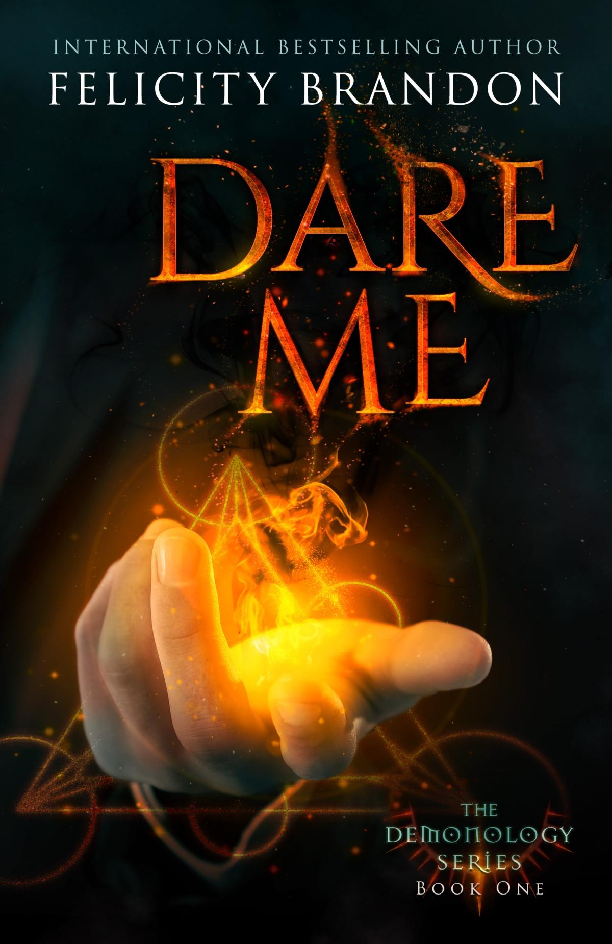 New release Dare Me by FelicityBrandon