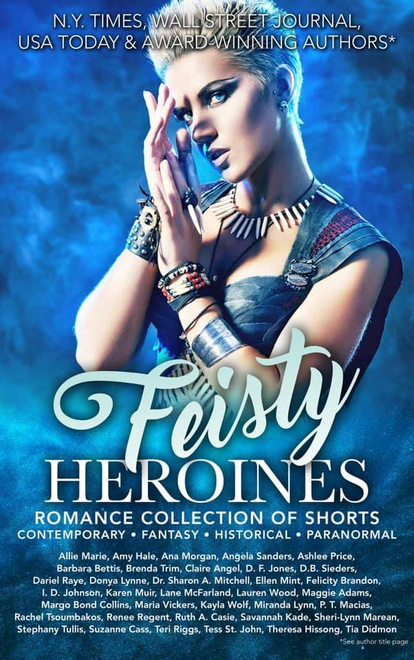 Feisty Heroines is live and a #1 bestseller!